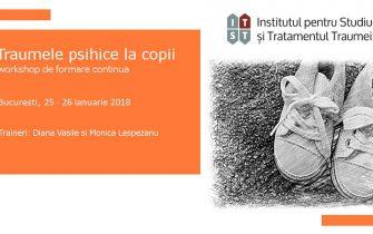 Traumele psihice la copii, Bucuresti, 25-26 ianuarie 2018