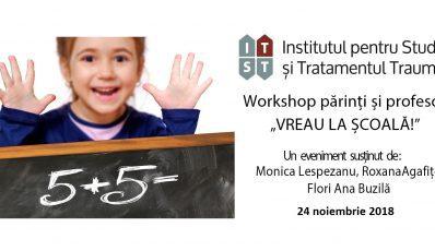 """Workshop ISTT: """"Vreau la școala!"""" – 24 noiembrie 2018"""