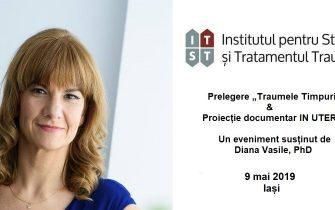 """Prelegere """"Traumele timpurii"""" & Proiectie documentar IN UTERO – IASI, 9 mai"""