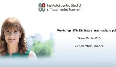 Workshop ISTT: Sanatate si traumatizare psihica – 20 noiembrie, Oradea