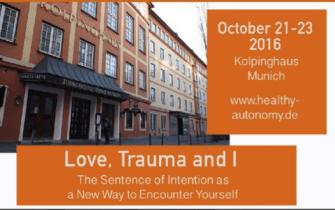 Congres International pe tema iubirii, traumei si identitatii – Munchen, octombrie 2016