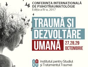 Conferinta Internationala de Psihotraumatologie 2017