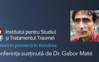 Conferinta sustinuta de Dr. Gabor Maté