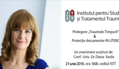 "Prelegere ""Traumele timpurii"" & Proiectie documentar IN UTERO – 21 iunie 2018"