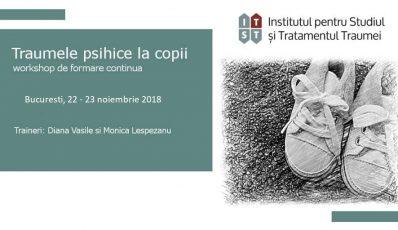 Traumele psihice la copii, Bucuresti, 22-23 noiembrie 2018